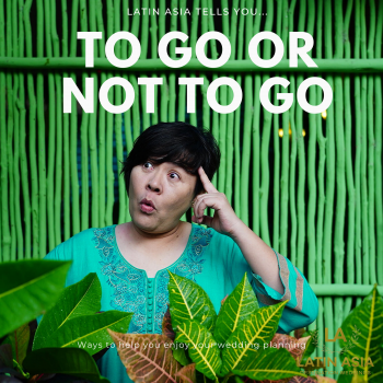 To go or not to go by latin asia one stop solution