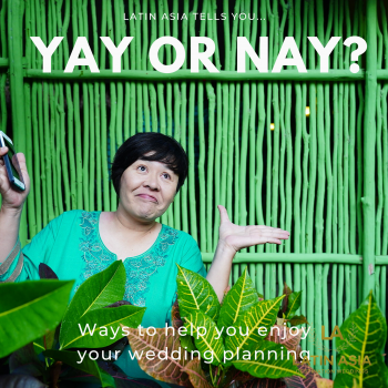 Tips to help you enjoy your wedding planning by latin asia one stop solution