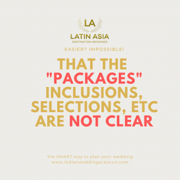 inclusions and selections of your Wedding packages in mexico are clear with Latin Asia